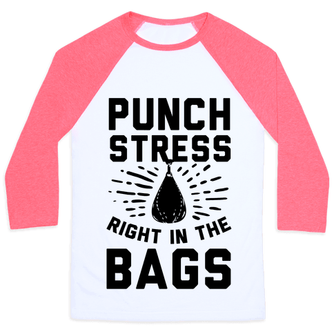 Punch Stress in The Bags! Baseball Tee