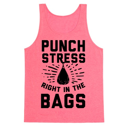 Punch Stress in The Bags! Tank Top