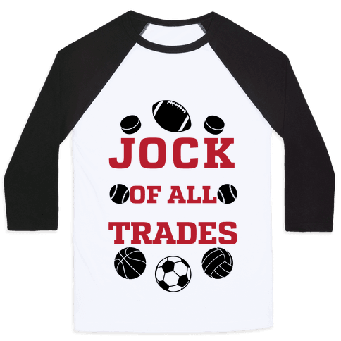 Jock Of all Trade Baseball Tee