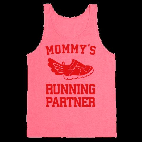 Mommy's Running Partner Tank Top
