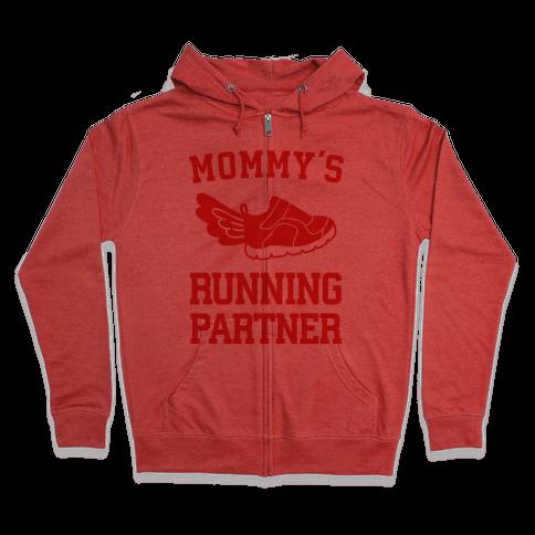 Mommy's Running Partner Zip Hoodie