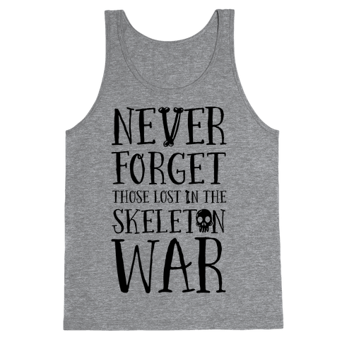 Never Forget Those Lost in the Skeleton War Tank Top