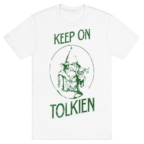 Keep On Tolkien! (Tank) T-Shirt