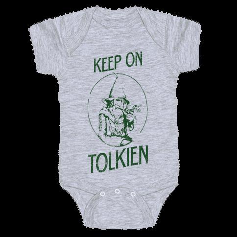Keep On Tolkien! (Tank) Baby Onesy