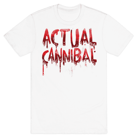 Actual Cannibal Mens T-Shirt