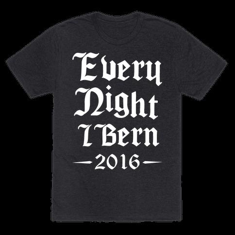 Every Night I Bern 2016