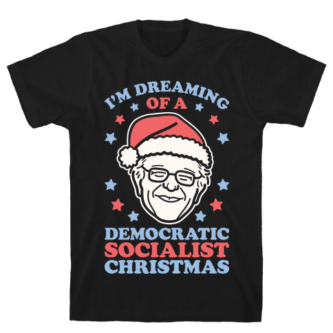 I'm Dreaming Of A Democratic Socialist Christmas Mens T-Shirt