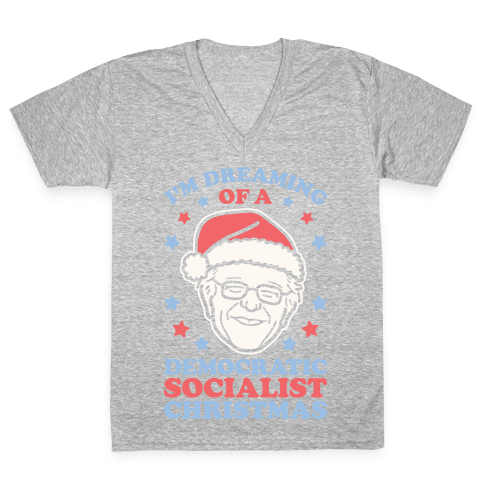 I'm Dreaming Of A Democratic Socialist Christmas V-Neck Tee Shirt