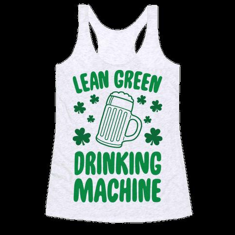 Lean Green Drinking Machine Racerback Tank Top