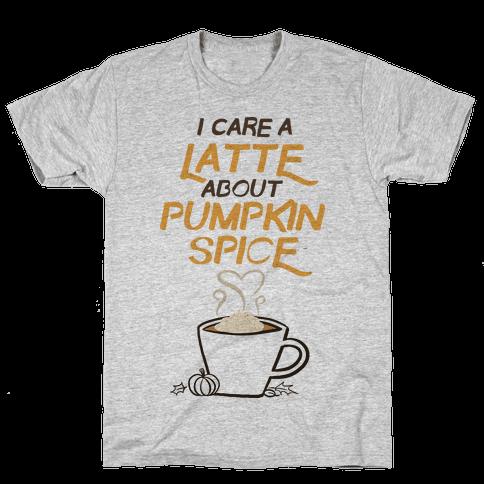 I Care a Latte (Pumpkin Spice) Mens T-Shirt