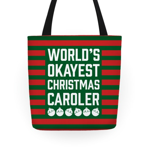 World's Okayest Christmas Caroler Tote