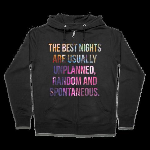 The Best Nights Zip Hoodie