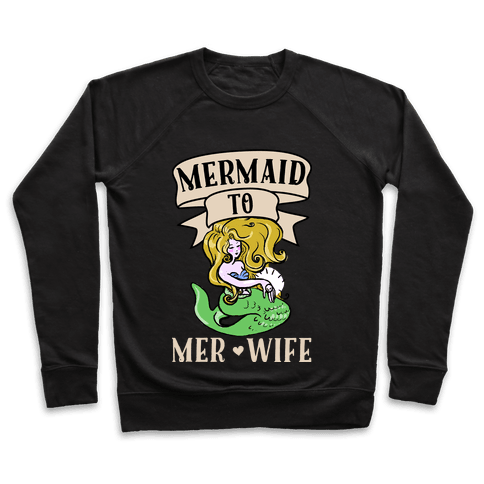 Mermaid to Merwife Pullover