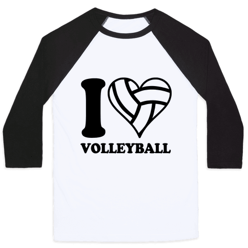 I Love Volleyball Baseball Tee