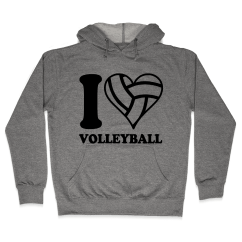 I Love Volleyball Hooded Sweatshirt