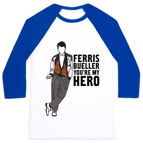 You're My Hero Baseball Tee