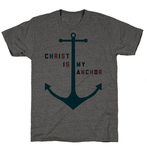 Christ is my Anchor Mens T-Shirt