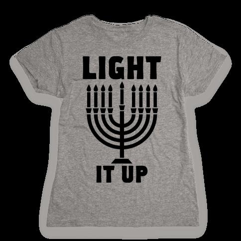 Light It Up Womens T-Shirt