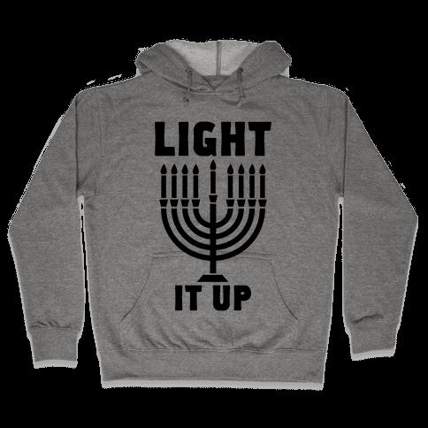 Light It Up Hooded Sweatshirt