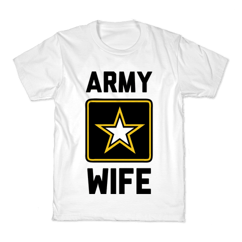 Army Wife Kids T-Shirt