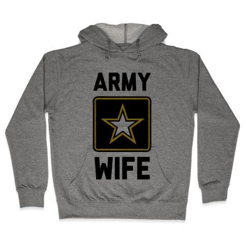 Army Wife Hooded Sweatshirt