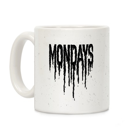 Mondays Coffee Mug