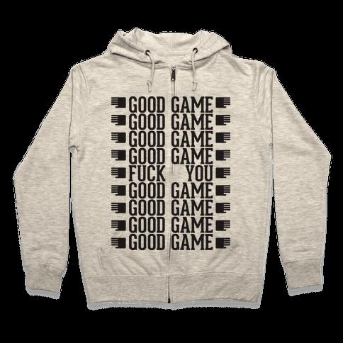 Good Game hoodie Zip Hoodie