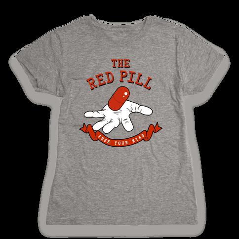The Red Pill Womens T-Shirt