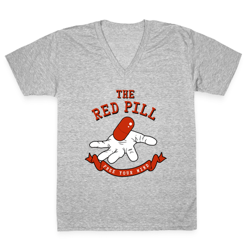 The Red Pill V-Neck Tee Shirt
