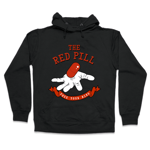 The Red Pill Hooded Sweatshirt