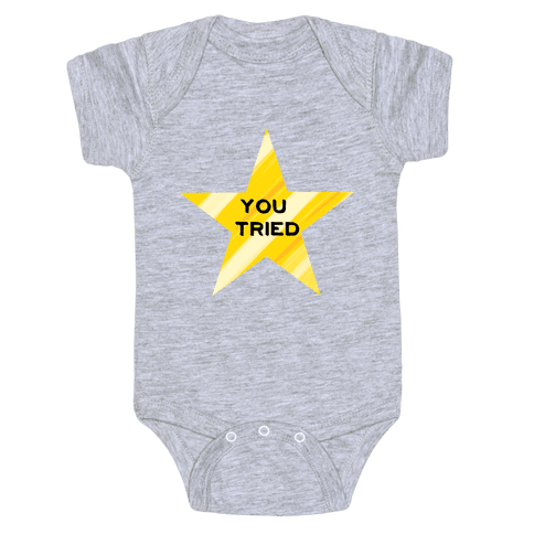 Gold Star; You Tried Baby Onesy