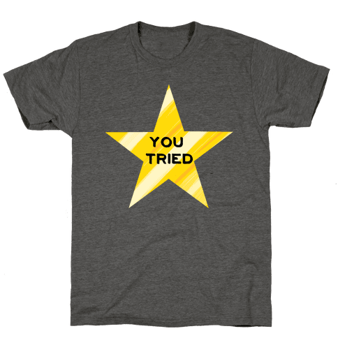 Gold Star; You Tried