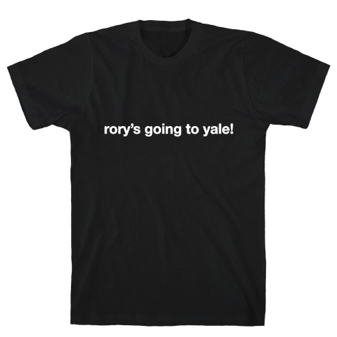 Rory's Going To Yale! T-Shirt