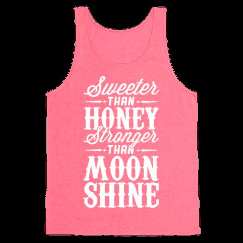 Sweeter Than Honey, Stronger Than Moonshine Tank Top