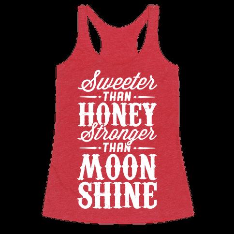 Sweeter Than Honey, Stronger Than Moonshine
