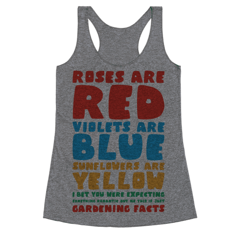 Gardening Facts Racerback Tank Top
