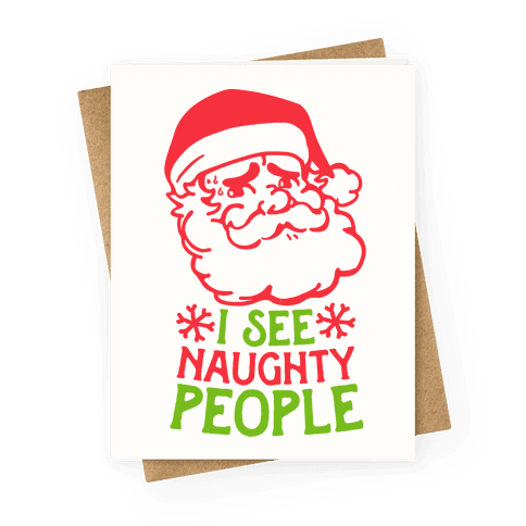 I See Naughty People  Greeting Card