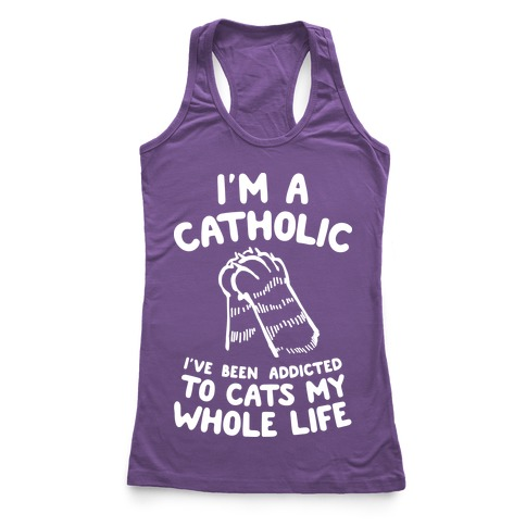 I'm a Catholic Racerback Tank Top