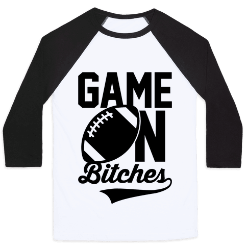 Game On Bitches Football