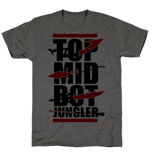 Top Mid Bot Jungler Mens T-Shirt