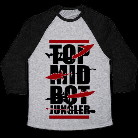 Top Mid Bot Jungler Baseball Tee