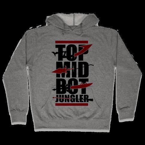 Top Mid Bot Jungler Hooded Sweatshirt