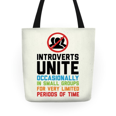 Introverts Unite! Tote