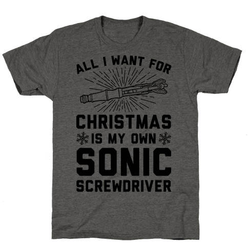 All I Want For Christmas Is My Own Sonic Screwdriver