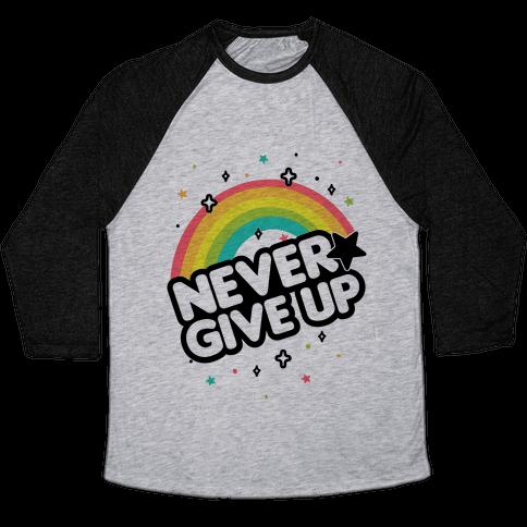Never Give Up Baseball Tee