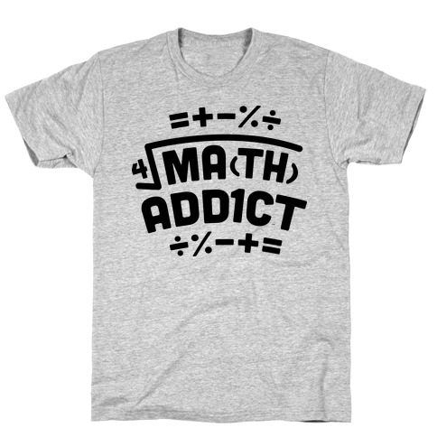 Math Addict T-Shirt