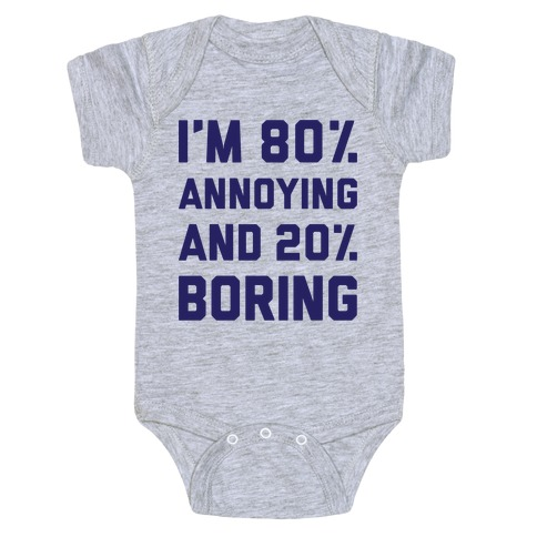 Annoying And Boring Baby Onesy
