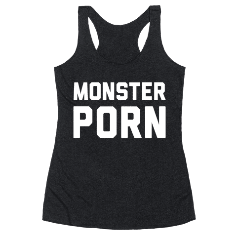 Monster Porn Racerback Tank Top