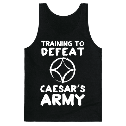 Training to Defeat Caesar's Army Tank Top