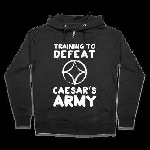 Training to Defeat Caesar's Army Zip Hoodie